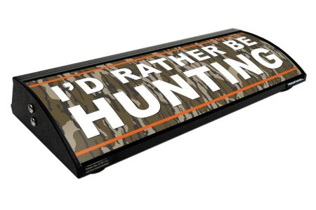 "I'D RATHER BE HUNTING / DIE HARD HUNTER (18"")"