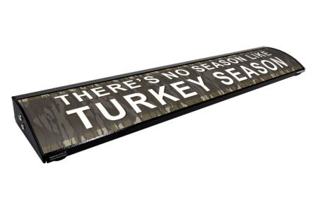 """THERE'S NO SEASON LIKE TURKEY SEASON / IT'S NOT A PASSION. IT'S AN OBSESSION. (36"""")"""