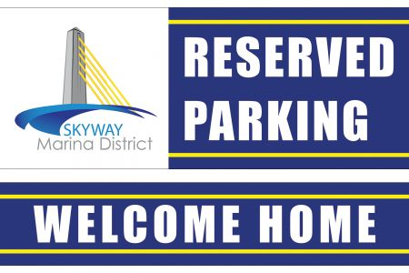 """SKYWAY DISTRICT RESERVED PARKING (18"""")"""